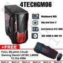 Máy Tính Chiến Game GTA5, PUBG 4TechGM06