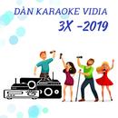 DÀN KARAOKE VIDIA - 3X - 2019