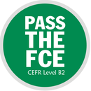 PASS THE FCE CERF Level B2