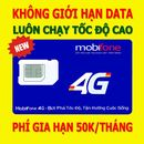 Sim 4G MobiFone Không Giới Hạn Tốc Độ Cao
