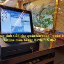 Bán thiết bị tính tiền rẻ nhất cho quán karaoke, bida tại Đà Nẵng