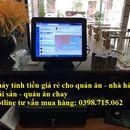 Cung cấp thiết bị tính tiền giá rẻ cho quán ăn nhanh, nhà hàng tại quận 9
