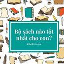 Bộ sách nào tốt nhất cho con?